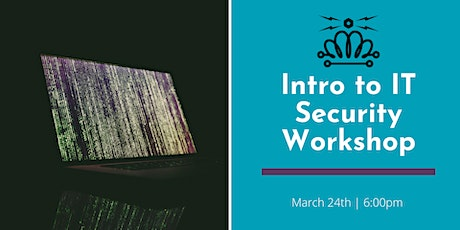 Intro to IT Security Workshop tickets