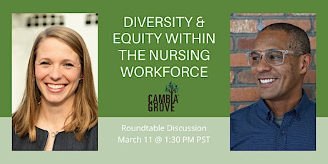 Roundtable: Improving Diversity and Equity within the Nursing Workforce tickets
