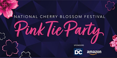 2021 National Cherry Blossom Festival Pink Tie Party tickets