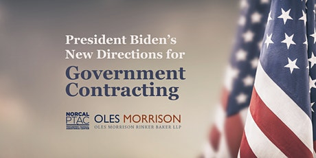 President Biden's New Directions for Government Contracting tickets