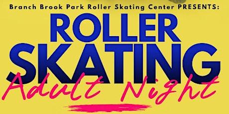 Adult Nights at Branch Brook Park Roller Skating tickets