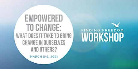 WORKSHOP - Empowered to Change tickets