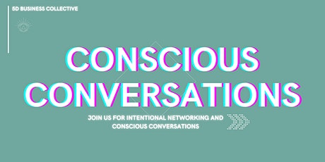 Conscious Conversations tickets
