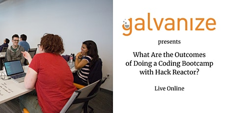 What Are the Outcomes of Doing a Coding Bootcamp with Hack Reactor? tickets
