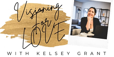 Visioning For Love tickets