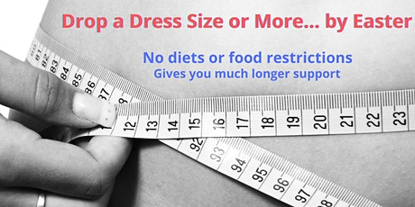 Drop A Dress Size or Three - Change How You Think About Food tickets