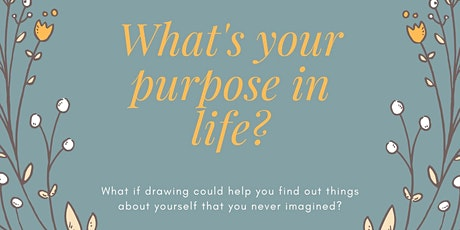 Discover Your Inner Artist To Figure Out Your Purpose In Life tickets