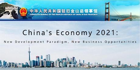 China's Economy 2021: New Development Paradigm, New Business Opportunities tickets