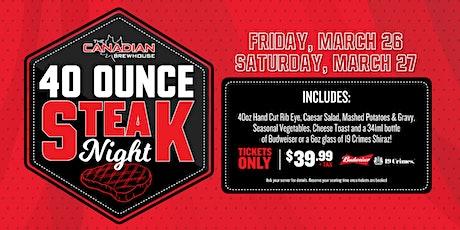 40oz Steak Night (Chestermere) tickets
