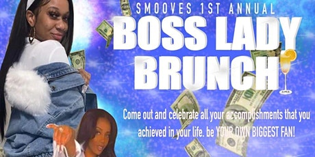 Smooves 1st Annual BOSS LADY BRUNCH tickets