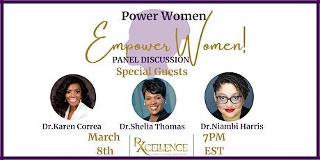 Power Women, Empower Women Panel Discussion tickets