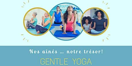 Gentle Yoga - Nos aînés ... Notre trésor tickets