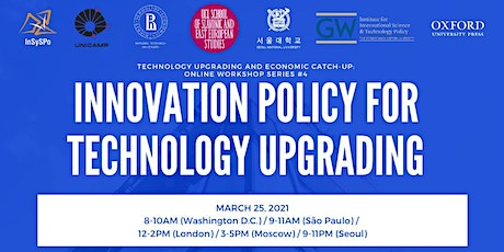 Innovation Policy for Technology Upgrading (#4) tickets