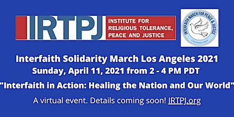 Interfaith Solidarity March Los Angeles 2021 (a virtual event) tickets