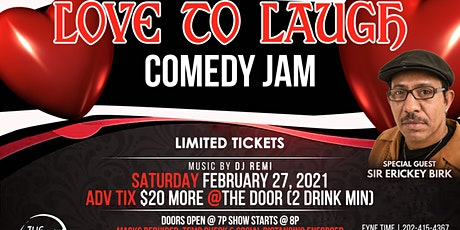 """""""LOVE TO LAUGH""""  COMEDY JAM tickets"""