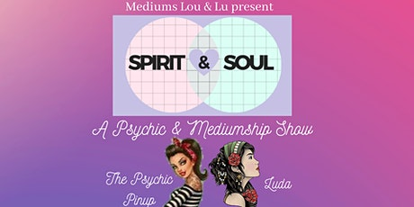 Spirit & Soul - Psychic & Mediumship Show tickets