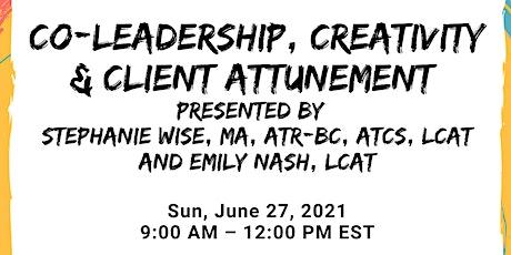 Co-Leadership, Creativity & Client Attunement tickets