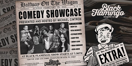 Halfway Off The Wagon Comedy Showcase at Black Flamingo Brewery tickets