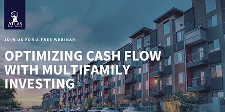 Optimizing Cash Flow With Multifamily Investing tickets