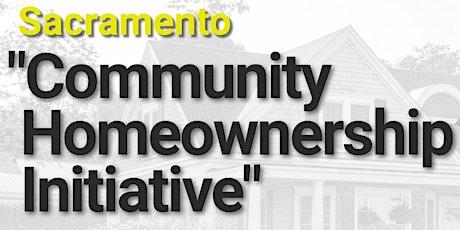 "Sacramento ""Community Homeownership Initiative"" WISH Program tickets"