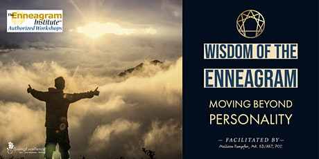 Wisdom of the Enneagram: Moving Beyond Personalities tickets