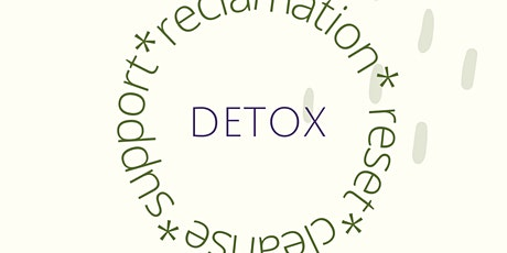Detox, Naturally tickets