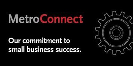 MetroConnect How To Do Business With Metro Workshop tickets