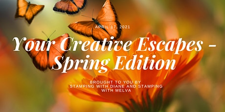 Your Creative Escapes Retreat - Spring Edition tickets