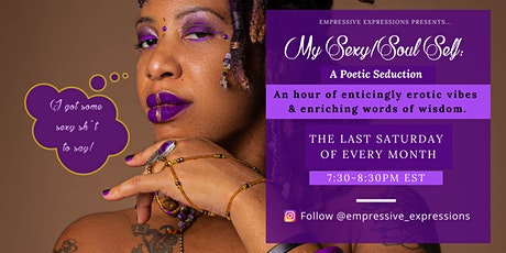 My Sexy/Soul Self: A Poetic Seduction tickets