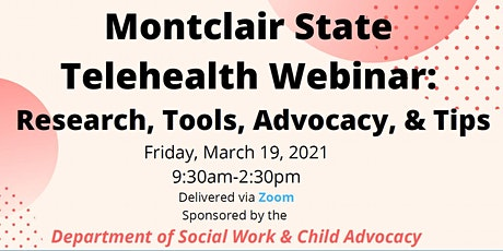 Montclair State Telehealth Webinar:  Research, Tools, Advocacy & Tips tickets