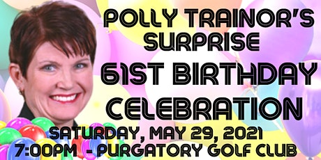 Polly's SURPRISE 61st Birthday Celebration tickets