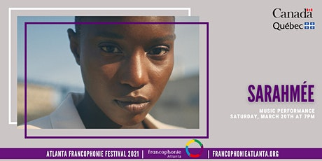 Music Performance: Sarahmée | Atlanta Francophonie Festival 2021 Tickets