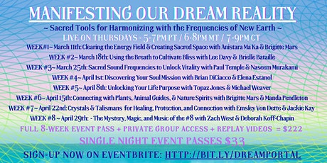 Manifesting Our Dream Reality - Virtual Event Series tickets
