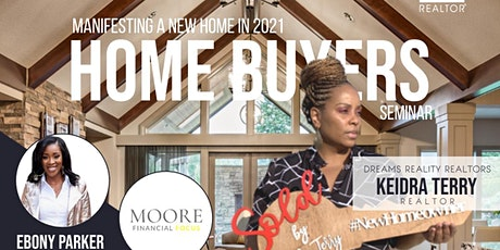 Manifesting a New Home in 2021 | First Time Home Buyers Seminar tickets