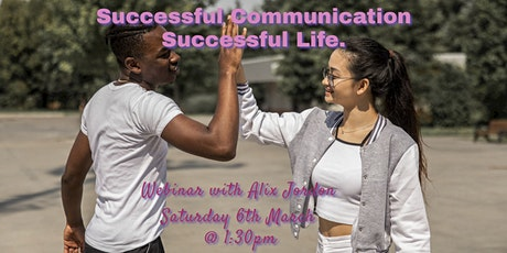 Successful Communication. Successful Life. tickets