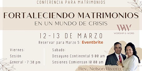 Spanish Conference-Fortaleciendo Matrimonios en Un Mundo de Crisis tickets