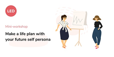 [Mini-workshop] Make a life plan with your future self persona tickets