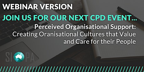 WEBINAR: Perceived Organisational Support: Creating Cultures that Value and tickets