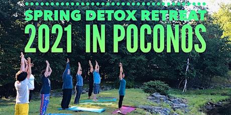 Spring Detox Retreat 2021 in Poconos tickets