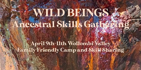 Wild Beings Ancestral Skills Gathering  tickets