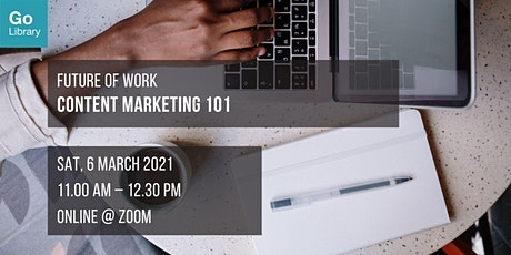 Content Marketing 101 | Future of Work tickets