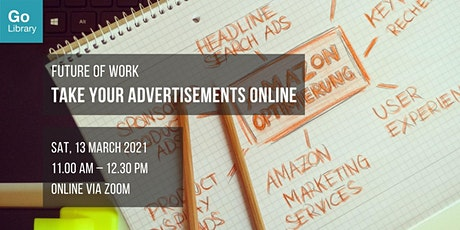 Take Your Advertisements Online | Future of Work tickets