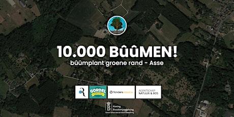 10.000 BûûMEN - Bûûmplant Groene Rand - Asse tickets