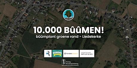 10.000 BûûMEN - Bûûmplant Groene Rand - Liedekerke tickets