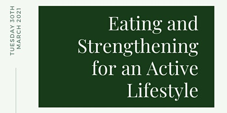 Eating and Strengthening for an Active Lifestyle tickets