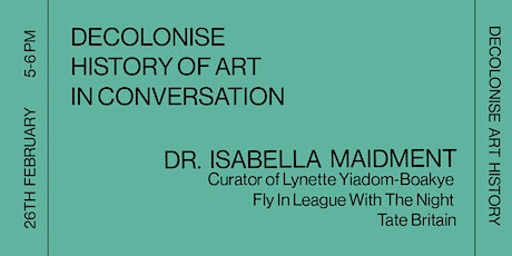 In Conversation Dr Isabella Maidment, Curator Lynette Yiadom-Boakye, Tate tickets