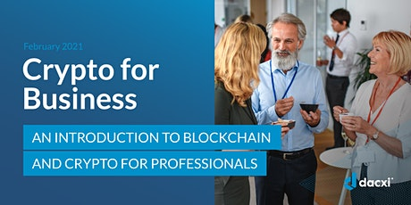 Intro to Cryptocurrency and Blockchain frr business tickets