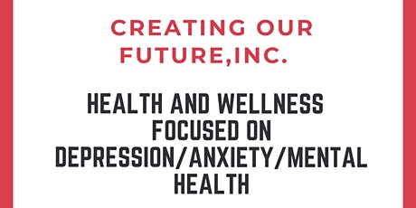 Health & Wellness Focused on Depression, Anxiety, and Mental Health tickets