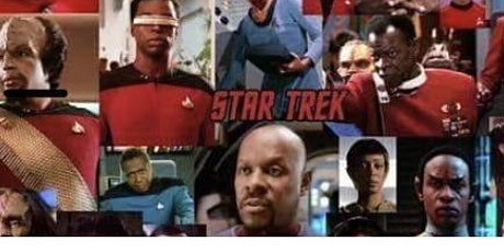 Black Excellence!  A Star Trek Legacy! tickets
