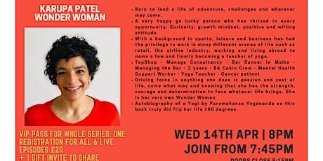 Inspiration Point  Series 3 Episode 6: Karupa Patel - Wonder Woman tickets